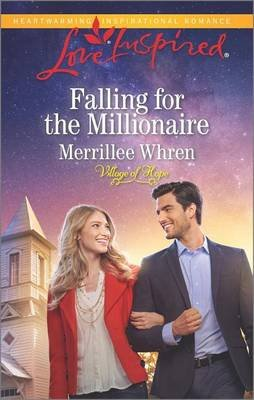 Falling for the Millionaire (Paperback): Merrillee Whren