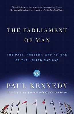 The Parliament of Man (Electronic book text): Paul Kennedy