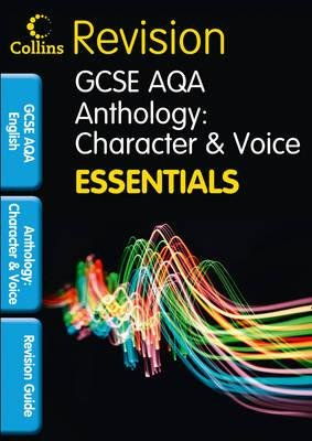 Collins GCSE Essentials - AQA Poetry Anthology: Character and Voice: Revision Guide (Paperback): Kathryn Slocombe