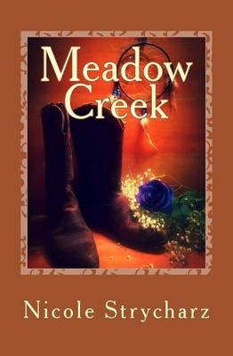 Meadow Creek (Paperback): Nicole Strycharz