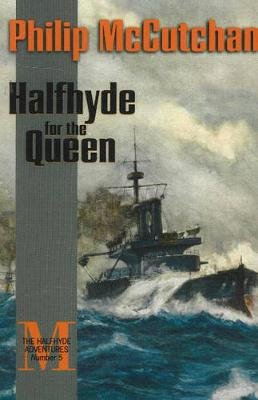 Halfhyde for the Queen (Paperback, Revised): Philip McCutchan