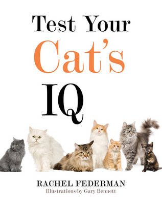 Test Your Cat's IQ (Hardcover): E. M. Bard