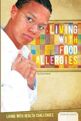 Living with Food Allergies (Electronic book text): Carol Hand