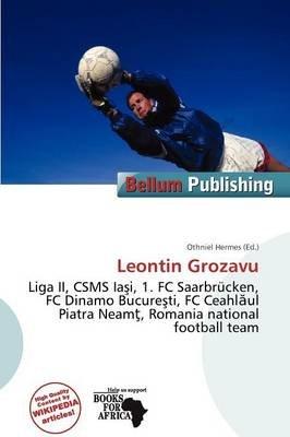 Leontin Grozavu (Paperback): Othniel Hermes