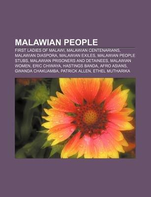Malawian People - First Ladies of Malawi, Malawian Centenarians, Malawian Diaspora, Malawian Exiles, Malawian People Stubs...