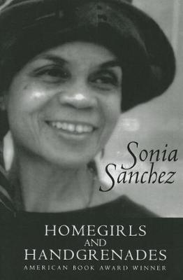 Homegirls and Handgrenades (Paperback): Sonia Sanchez