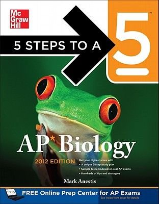 5 Steps to a 5 AP Biology 2012 (Paperback, 4th Revised edition): Mark Anestis