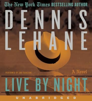 Live by Night (Standard format, CD): Dennis Lehane