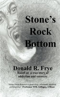 Stone's Rock Bottom (Paperback): Donald Ramon Frye