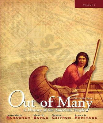 Out of Many - A History of the American People, Volume 1 (chapters 1-17) with New MyHistoryLab -- Access Card Package...
