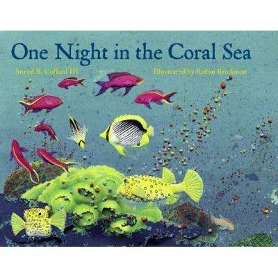 One Night in the Coral Sea (Paperback): Sneed B Collard