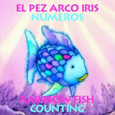 El Pez Arco Iris Numeros/Rainbow Fish Counting (English, Spanish, Hardcover): Marcus Pfister