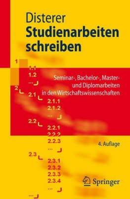 Studienarbeiten Schreiben - Seminar-, Bachelor-, Master- Und Diplomarbeiten in Den Wirtschaftswissenschaften (English, German,...