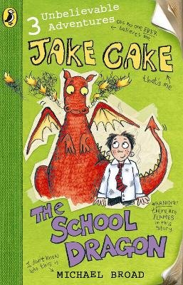 The School Dragon (Paperback): Michael Broad