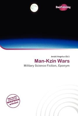 Man-Kzin Wars (Paperback): Jerold Angelus