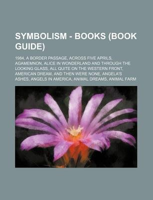 Symbolism - Books (Book Guide) - 1984, a Border Passage
