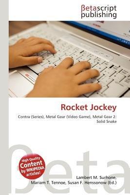 Rocket Jockey (Paperback): Lambert M. Surhone, Mariam T. Tennoe, Susan F. Henssonow