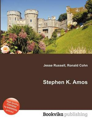 Stephen K. Amos (Paperback): Jesse Russell, Ronald Cohn