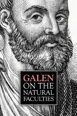 Galen, On the Natural Faculties (Paperback): Arthur John Brock