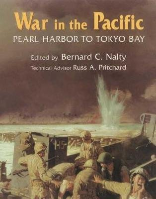 War in the Pacific - Pearl Harbor to Tokyo Bay (Paperback, New edition): Bernard C. Nalty