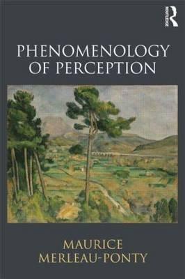 Phenomenology of Perception (Paperback): Maurice Merleau-Ponty