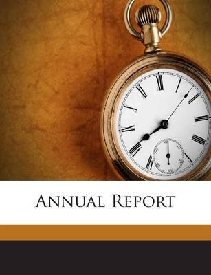 Annual Report (Paperback): New York (State) Office of the Fiscal S