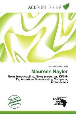 Maureen Naylor (Paperback): Evander Luther