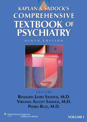 Kaplan and Sadock's Comprehensive Textbook of Psychiatry (Hardcover, Boxed set, 9th Revised edition): Benjamin Sadock,...