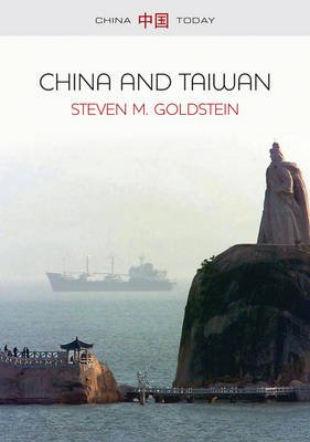 China and Taiwan (Hardcover): Steven M. Goldstein