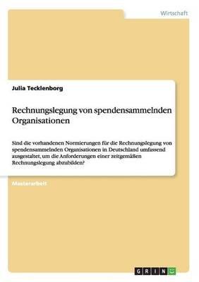 Rechnungslegung Von Spendensammelnden Organisationen (German, Paperback): Julia Tecklenborg
