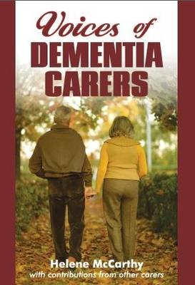 Voices of Dementia Carers (Paperback): Helene McCarthy
