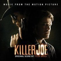 Tyler Bates - Killer Joe (CD): Tyler Bates, Various Artists