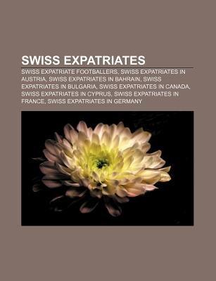 Swiss Expatriates - Swiss Expatriate Footballers, Swiss Expatriates