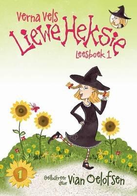 Liewe Heksie: Leesboek 1 (Afrikaans, Paperback): Verna Vels