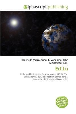 Ed Lu (Paperback): Frederic P. Miller, Agnes F. Vandome, John McBrewster