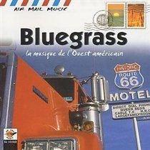 Bluegrass (La Musique De L'Ouest Americain) (CD):