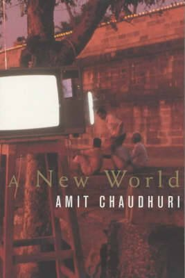 A New World (Paperback, New Ed): Amit Chaudhuri