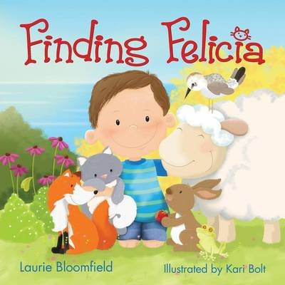 Finding Felicia (Paperback): Laurie Bloomfield