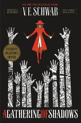 A Gathering of Shadows Collector's Edition (Hardcover): V. E. Schwab