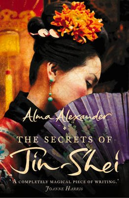 The Secrets of Jin-Shei (Electronic book text): Alma Alexander