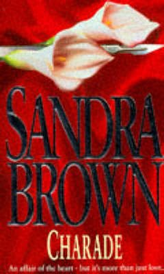 Charade (Paperback, New edition): Sandra Brown