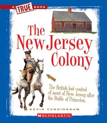 The New Jersey Colony (Paperback): Kevin Cunningham