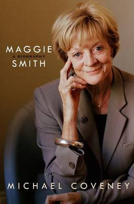 Maggie Smith - A Biography (Large print, Hardcover, Large type / large print edition): Michael Coveney