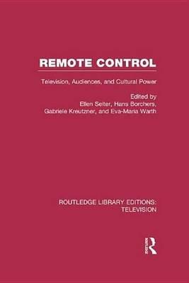 Remote Control (Electronic book text): Ellen Seiter, Hans Borchers, Gabriele Kreutzner, Conference of University Teachers of...