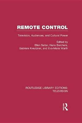 Remote Control (Electronic book text): Ellen Seiter, Hans Borchers, Gabriele Kreutzner, Conference of University Teachers of...