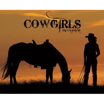Cowgirls Calendar (Calendar, 2011): Willow Creek Press