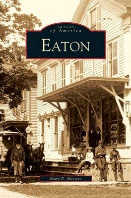 Eaton (Hardcover): Mary E Messere