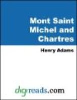 Mont Saint Michel and Chartres (Electronic book text): Henry Adams