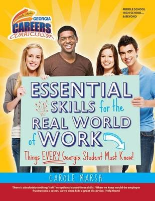 Essential Skills for the Real World of Work - Things Every Georgia Student Must Know! (Hardcover): Carole Marsh