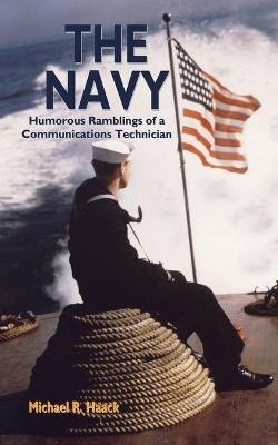 The Navy (Paperback): Michael R. Haack